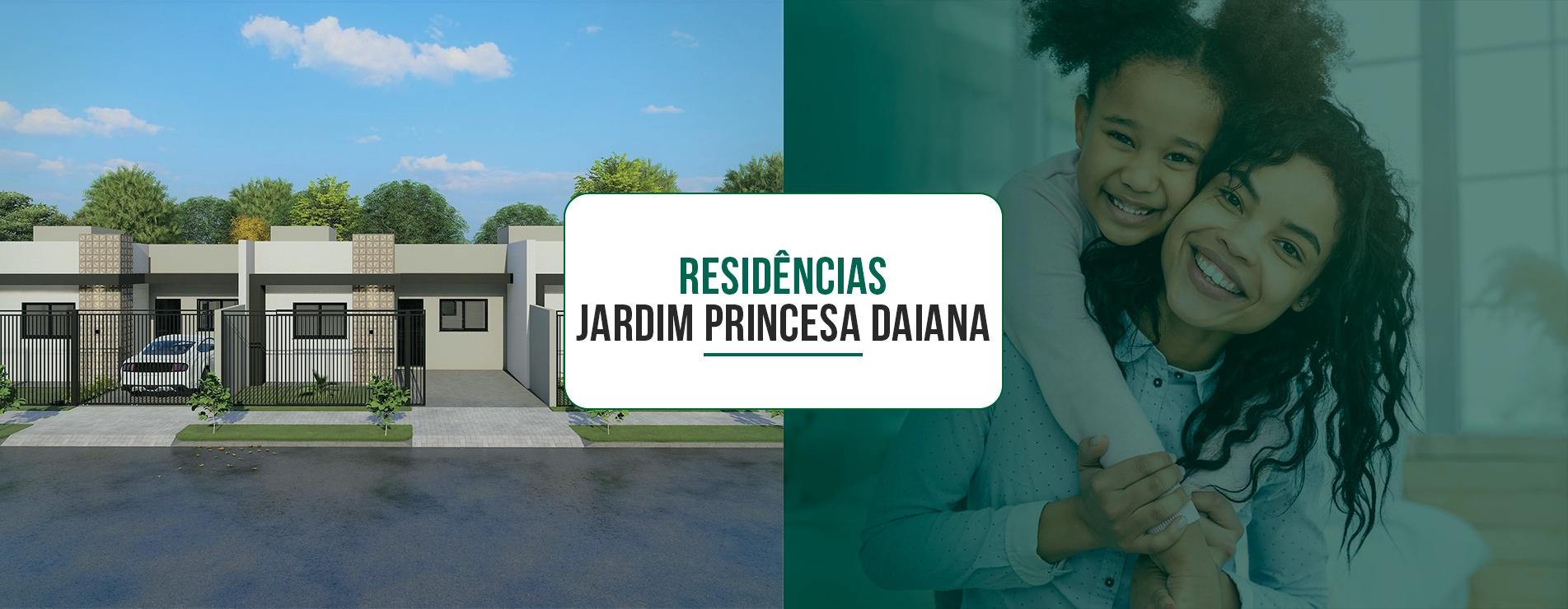 JD. PRINCESA DAIANA | Residências